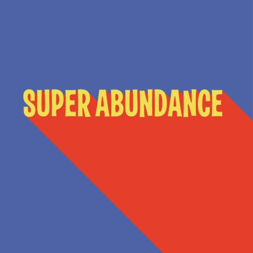 super abundance artwork