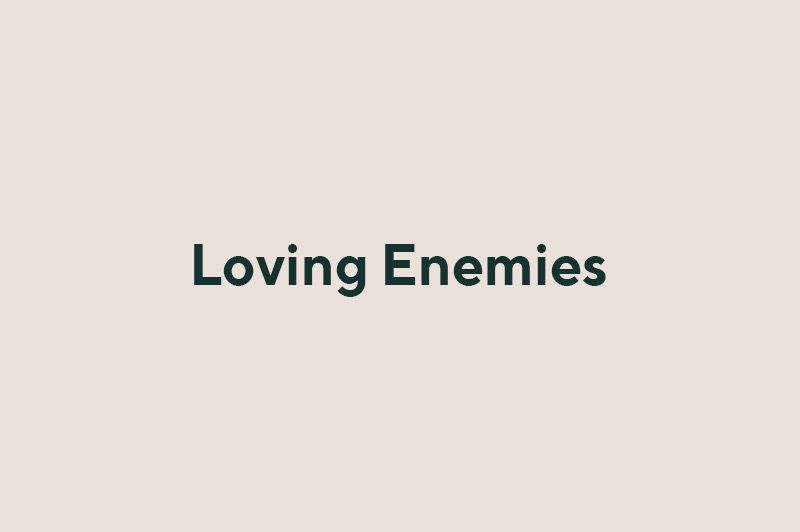 loving-enemies